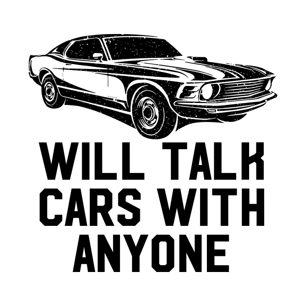 Will Talk Cars With Anyone