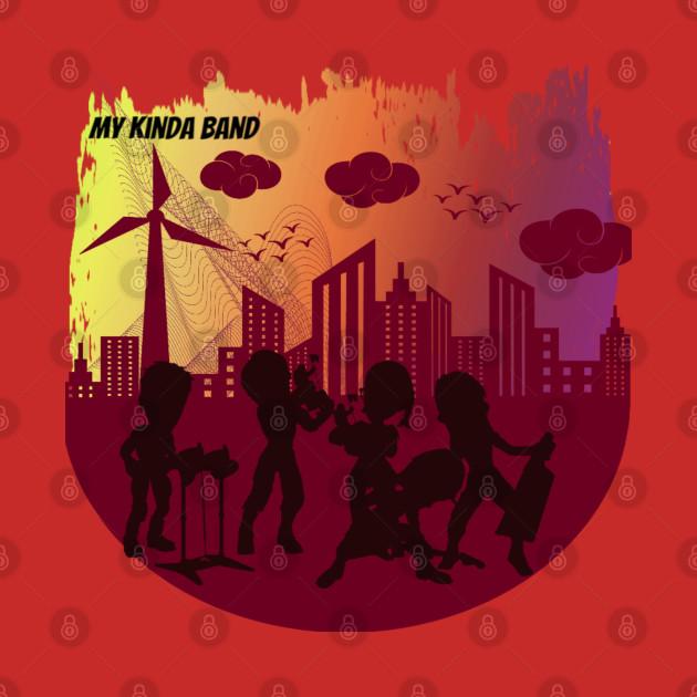 My kinda band