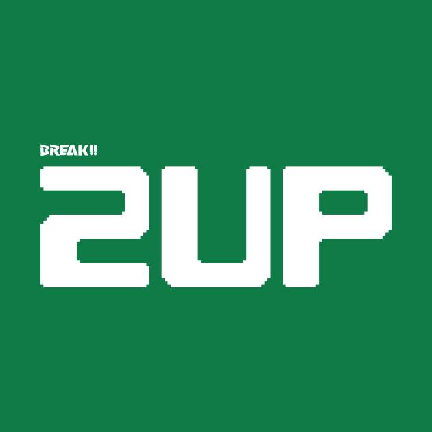 BREAK!! 2UP
