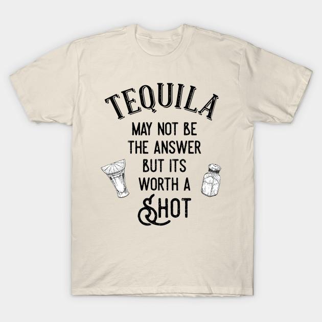 3f748d93a Tequila - Tequila - T-Shirt | TeePublic