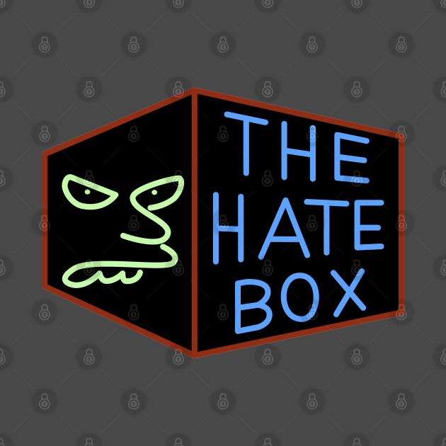 The Hate Box