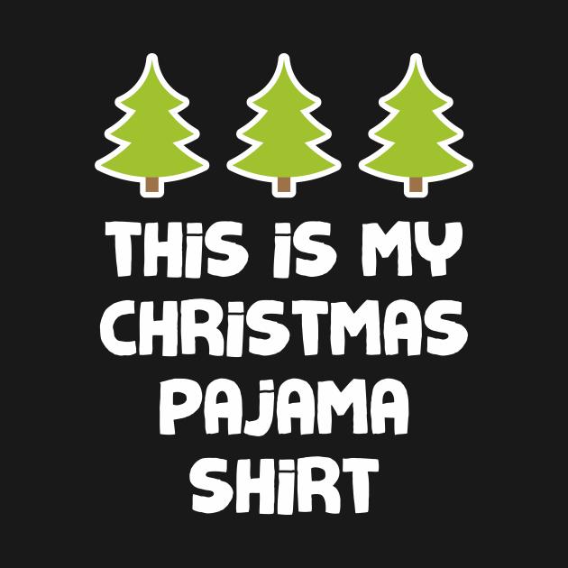 This Is My Christmas Pajama Shirt Funny Xmas Tree Christmas Bush Tee Shirt Costume