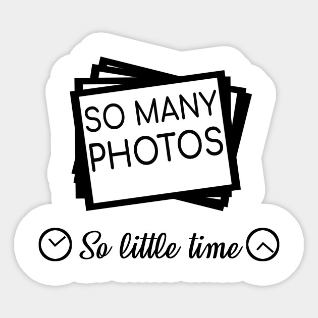So Many Photos Scrapbooking Memories Glitter Gift Scrapbooking Sticker Teepublic