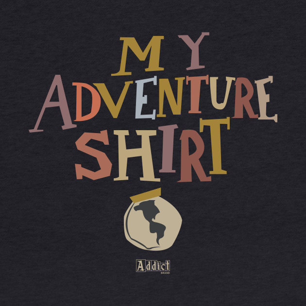 My Adventure Shirt