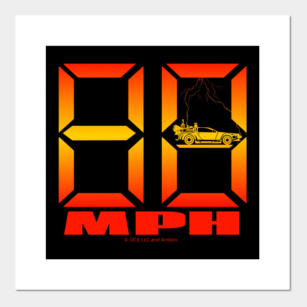 88 Mph Back to the Future - Back To The Future - Affiche et Impression  d'art | TeePublic FR