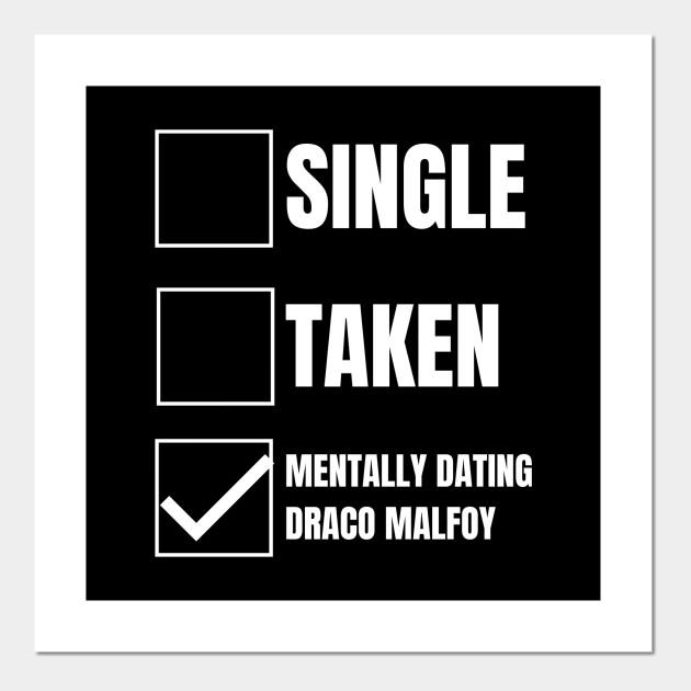 Single Taken Mentally Dating Draco Malfoy Harry Potter Decor Vinyl Decal