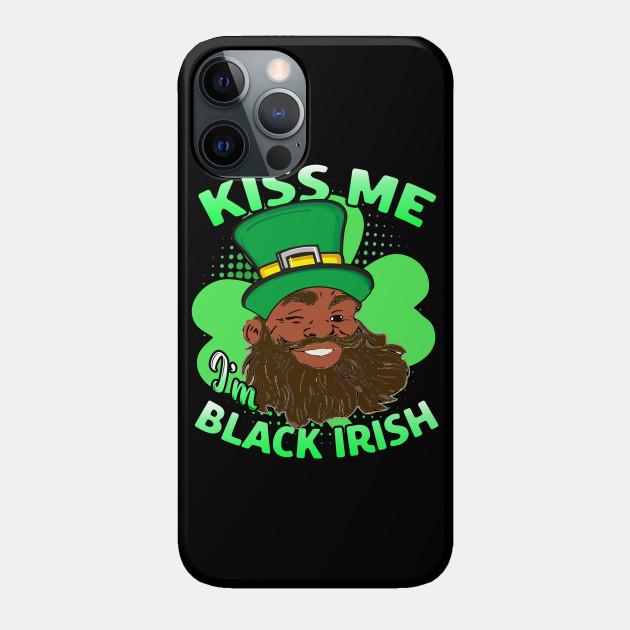Kiss Me I'm Black Irish Laeprechaun St. Patrick's Day Melanin Afro Funny