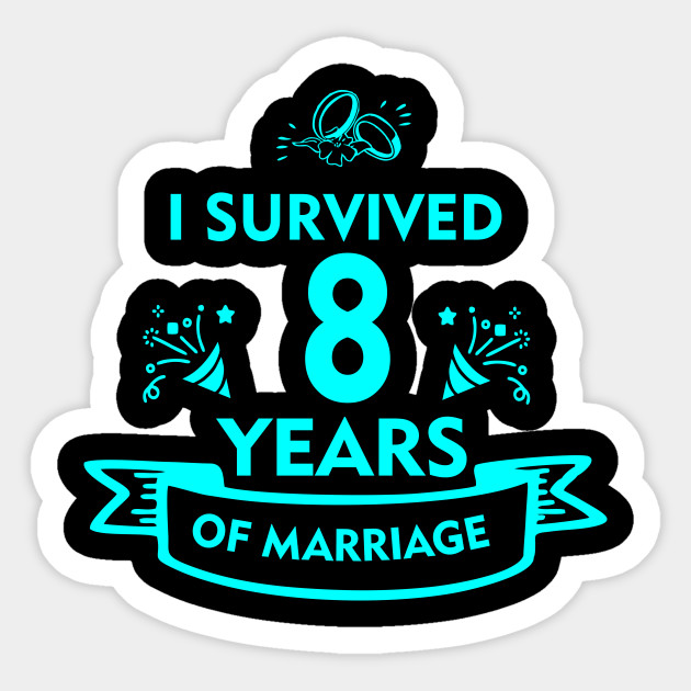 Funny 8th Wedding Anniversary Gifts For