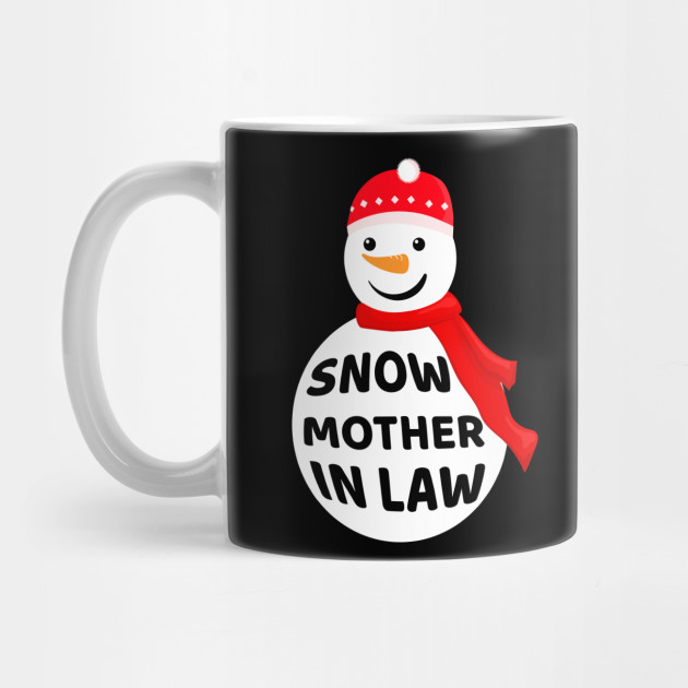 Snow Mother In Law - Christmas Mother In Law Mug