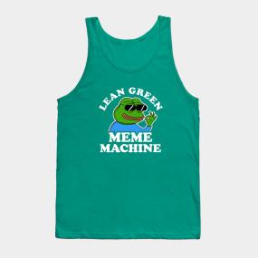 lean meme machine