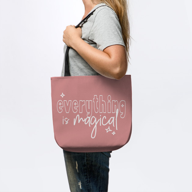 everything is magical (white lettering)