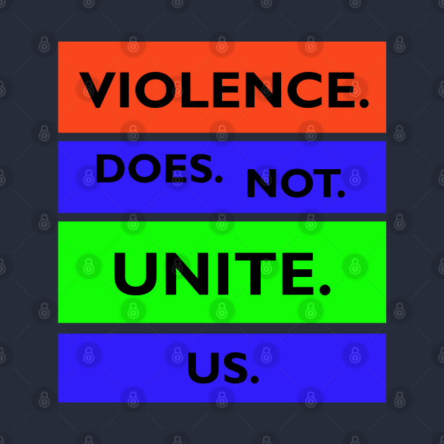 Violence Does Not Unite Us, TPSSG