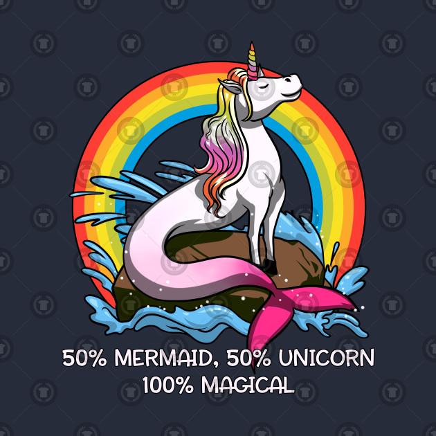 94682853 50% Mermaid 50% Unicorn 100% Magical Fantasy Rainbow - Mermaid ...