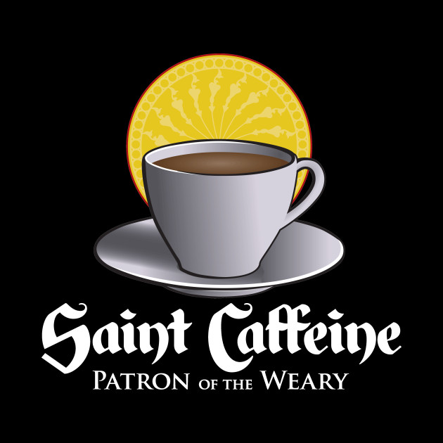 Saint Caffeine