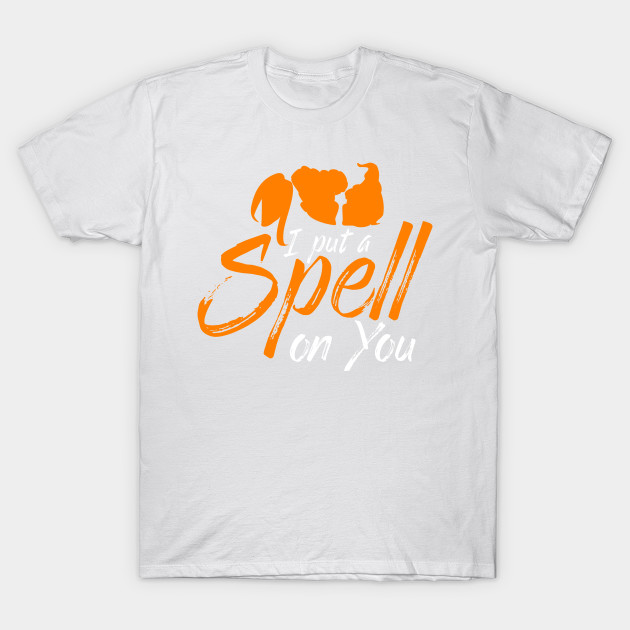 I Put a Spell On You Witch Halloween Shirts Gifts on October 31 T-Shirt-TOZ