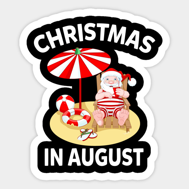 Christmas In August Poster.Funny Christmas In August With Santa Claus On The Beach Shirt Christmas Shirt Gift 2018