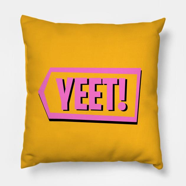 Yeet! Pink