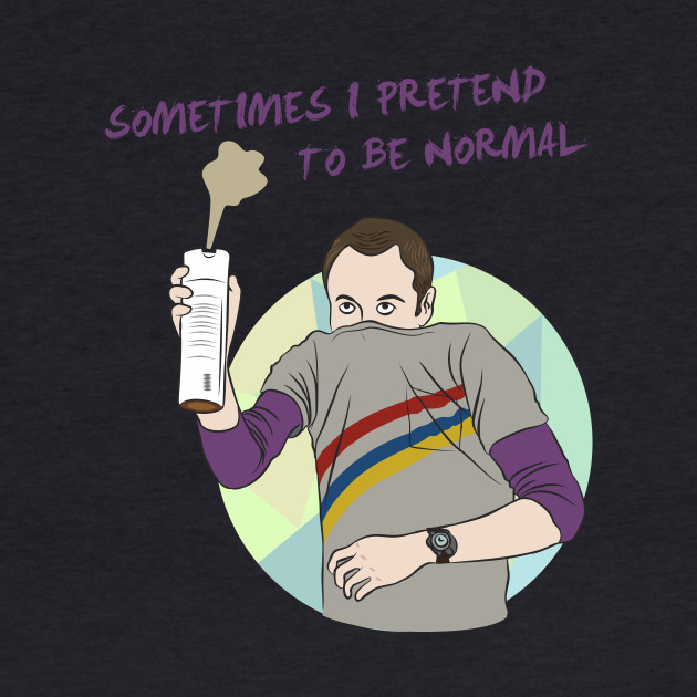 I pretend to be normal