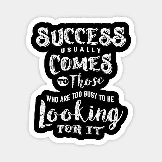Success Usually Comes - Motivational Gift