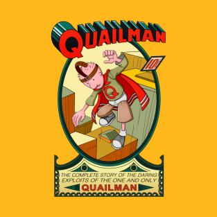 The Adventures of Quailman t-shirts