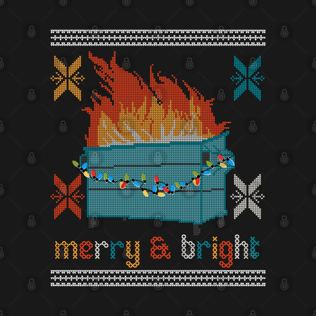 Ugly Christmas Sweater Design Dumpster Fire - Merry and Bright