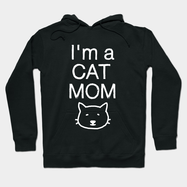 I'm a Cat Mom, and a Kid Mom! Hoodie