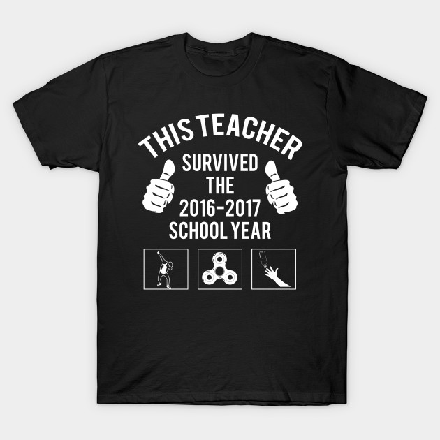 This Teacher Survived The 2016 2017 Year