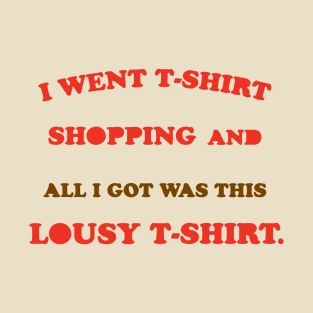 Lousy T-Shirt t-shirts