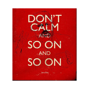 DON'T CALM