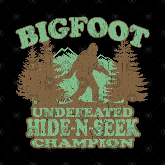Funny - Bigfoot Hide-N-Seek Champion (distressed vintage)