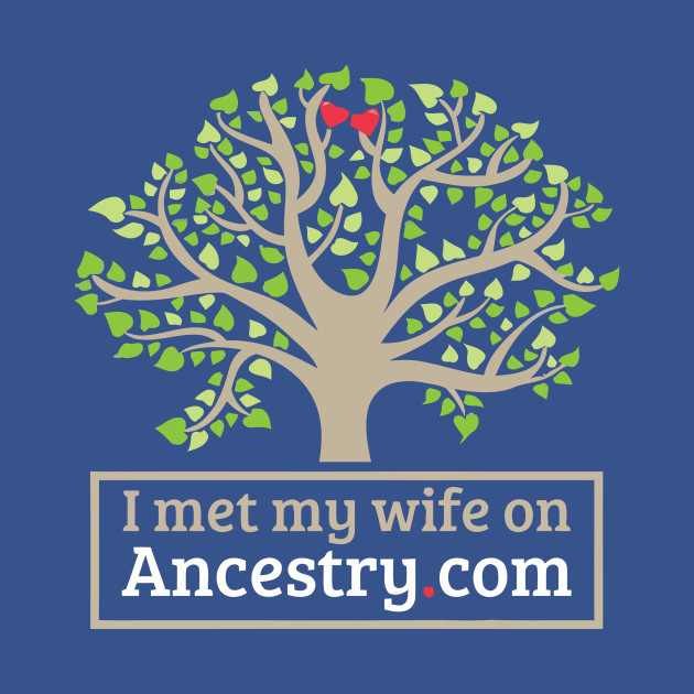 I met my wife on Ancestry