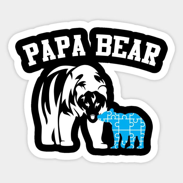 d38bc988 Autism Papa Bear - Autism - Sticker   TeePublic