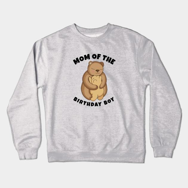 Mom Of The Birthday Boy Crewneck Sweatshirt