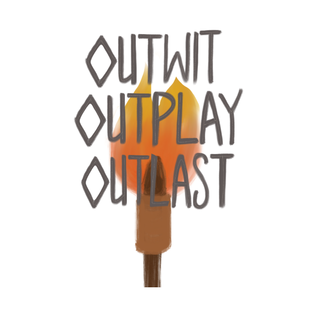 Outwit Outplay Outlast (Survivor)