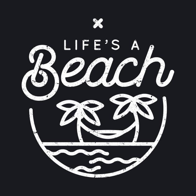 Life's a beach (white)