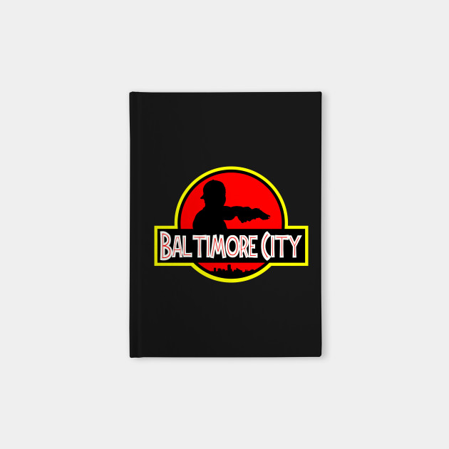 "Baltimore ""Jurassic"" City"