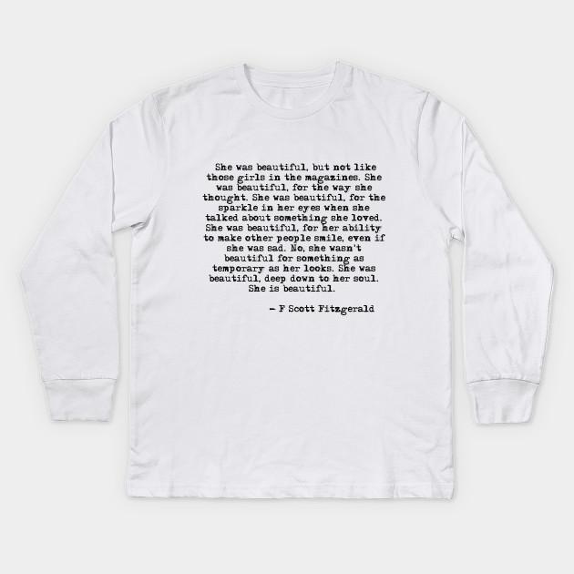 6a2817b3 She was beautiful - Fitzgerald quote - F Scott Fitzgerald - Kids ...