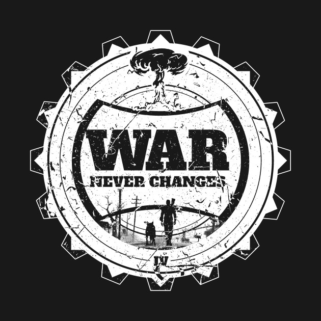 War Never Changes White T-Shirt
