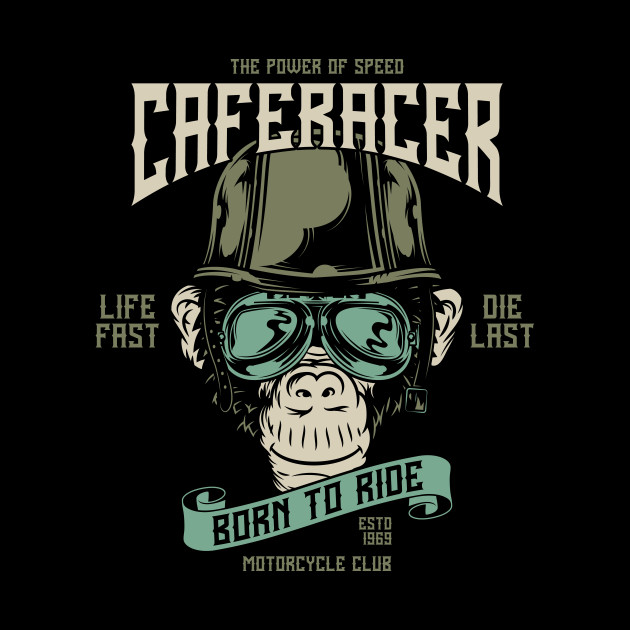 Caferacer Born To Ride