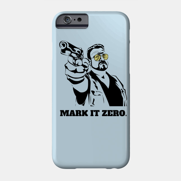 Mark It Zero - The Big Lebowski