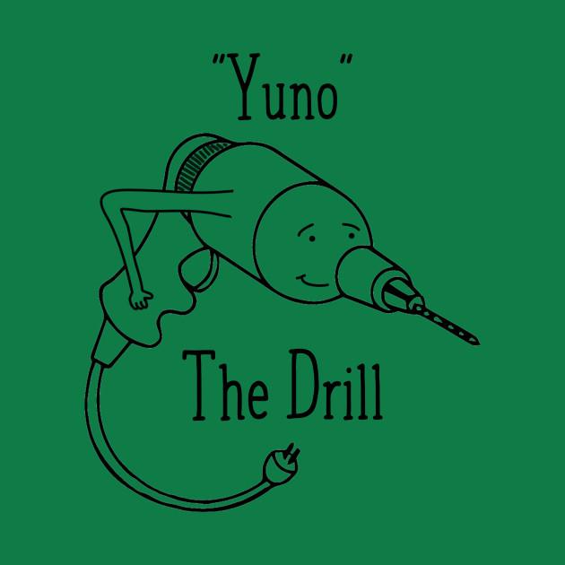 Yuno the Drill
