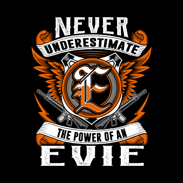 Never Underestimate The Power of Evie Hoodie Black