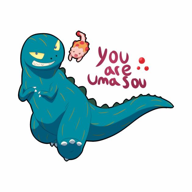 You Are Umasou