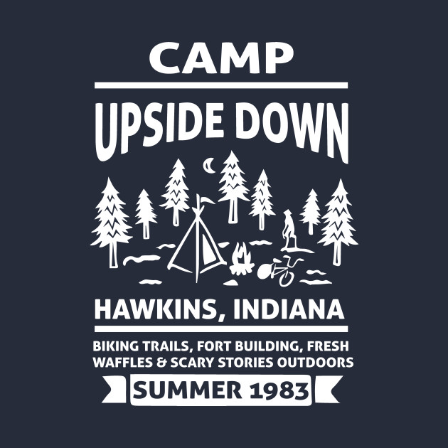 Stranger Things Camp Upside Down Indiana