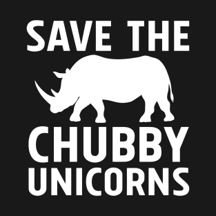 Save The Chubby Unicorns Gifts and Merchandise | TeePublic