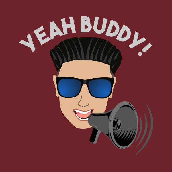 c73235402e9 Yeah Buddy DJ Pauly D with Megaphone - Pauly D - T-Shirt