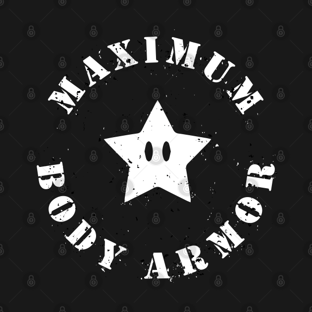 Maximum Body Armor - Invincible Star