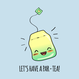 Par-Tea Time! t-shirts