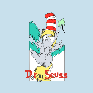 Derpy Seuss t-shirts