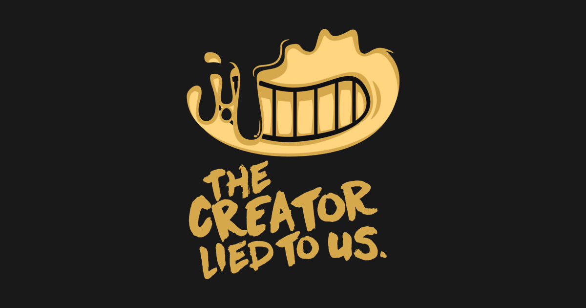 Bendy The Creator Lied To Us Bendy Sticker Teepublic